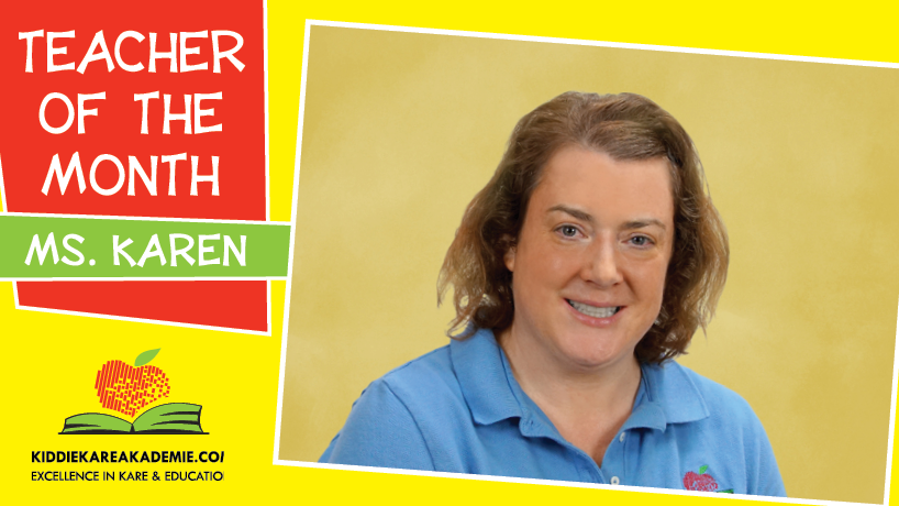 July Teacher of the Month: Ms. Karen