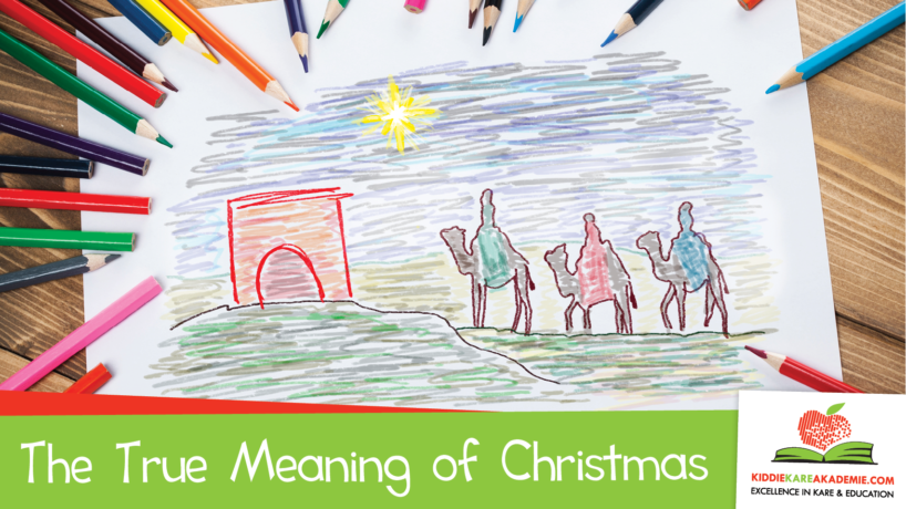 Sharing With Your Child the True Meaning of Christmas