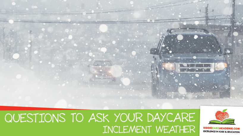 How does a daycare determine & communicate inclement weather days?